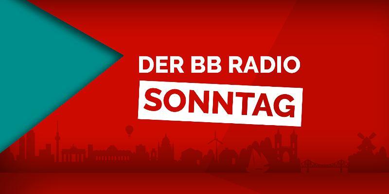 Der BB RADIO Sonntag